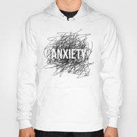 anxiety Hoodies featuring anxiety by petrsvetr