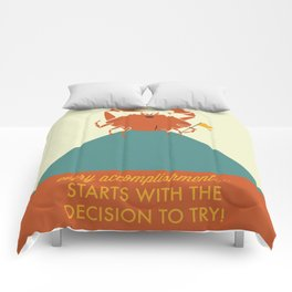 Every Accomplishment Starts With the Decision to Try Comforters