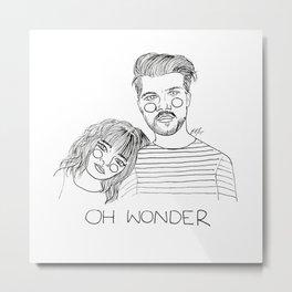 Oh Wonder Metal Print