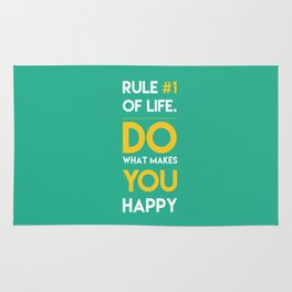 Do what makes you happy. Rug