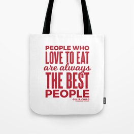 The Best People (Red) Tote Bag