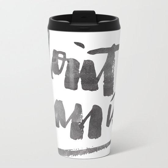 DON'T PANIC Metal Travel Mug