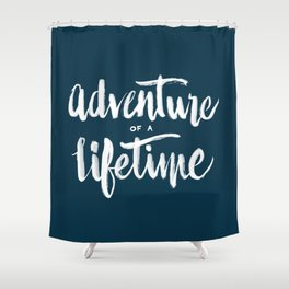 Adventure of a Lifetime - Navy Shower Curtain