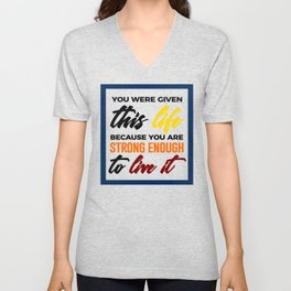 Strong Enough To Live Unisex V-Neck
