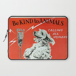 Be Kind To Animals 6 Laptop Sleeve
