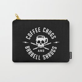 Coffee Chugs And Barbell Shrugs Carry-All Pouch