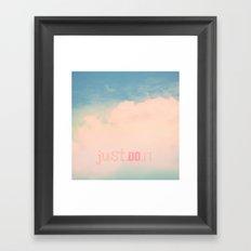 Just.Do.It Framed Art Print
