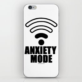 Anxiety mode iPhone Skin