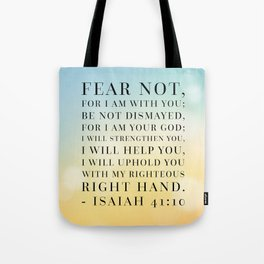 Isaiah 41:10 Bible Quote Tote Bag