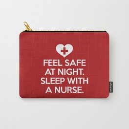 Sleep With A Nurse Funny Quote Carry-All Pouch