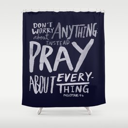 Dont Worry, Pray x Navy Shower Curtain