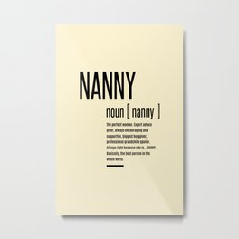 Nanny Definition Grandma Mothers Day Gifts Women  Metal Print