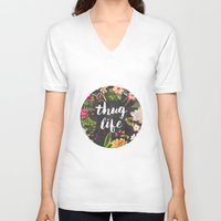 face V-neck T-shirts featuring Thug Life by Text Guy