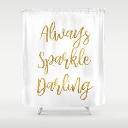 Gold Always Sparkle Darling Shower Curtain