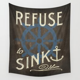 Refuse to Sink Wall Tapestry