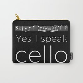 Yes, I speak cello Carry-All Pouch