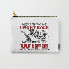 DON'T MESS MY WIFE! Carry-All Pouch