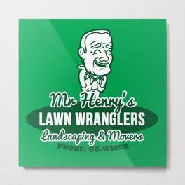 Mr Henry's Lawn Wranglers (Bottle Rocket) Metal Print