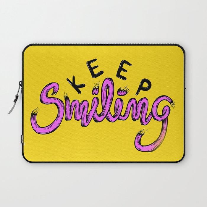 Keep Smilng Laptop Sleeve