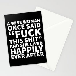 A Wise Woman Once Said Fuck This Shit (Black) Stationery Cards