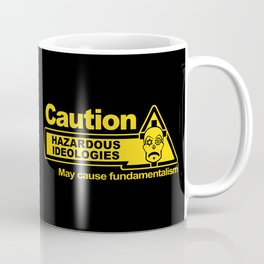 Hazardous Ideologies Coffee Mug