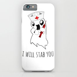 Halloween Costume I Will Stab You Nurse Gift iPhone Case