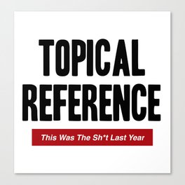 Topical Reference Canvas Print