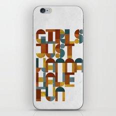 Girls Just Wanna Have Fun iPhone & iPod Skin