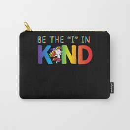 Be The I In Kind Carry-All Pouch
