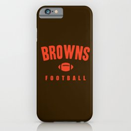 Browns Football iPhone Case