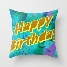 happy birthday greeting Throw Pillow