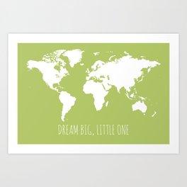 Citron Green Kids World Map, Dream Big Little One Art Print