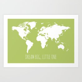 Citron Green Kids World Map, Dream Big Little One Art Print