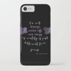 Reality is Different, Alice in Wonderland iPhone 7 Slim Case