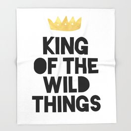 KING OF THE WILD THINGS Throw Blanket