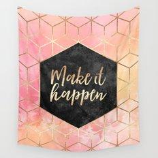 Make It Happen Wall Tapestry