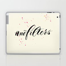 No filters needed Laptop & iPad Skin