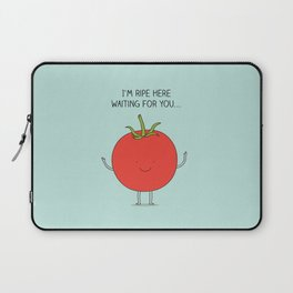 I'm ripe here waiting for you Laptop Sleeve