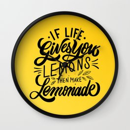 If Life Gives You Lemons Quotes Wall Clock
