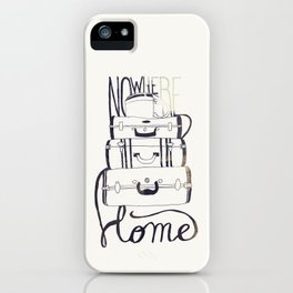 Nowhere Home iPhone Case