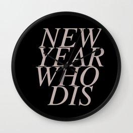 new year who dis v2 Wall Clock