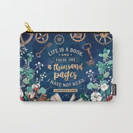 Life is a book Carry-All Pouch