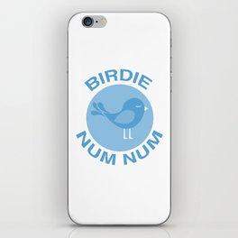 Birdie Num Num wb iPhone Skin