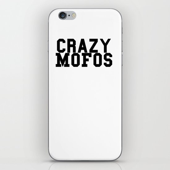Crazy Mofos Version 2 iPhone & iPod Skin