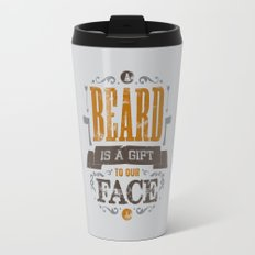 A BEARD IS A GIFT TO OUR FACE Travel Mug