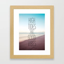 High Tides and Good Vibes Framed Art Print