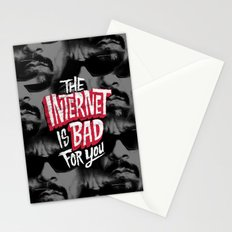The Internet is Bad for You Stationery Cards