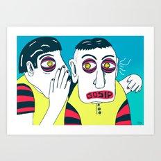 GOSIP Art Print