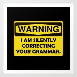 Warning Grammar Art Print