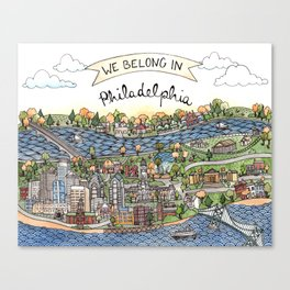 We Belong in Philadelphia! Canvas Print